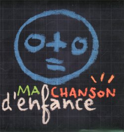 CD_Ma_Chanson_denfance_Recto.jpg (16421 octets)